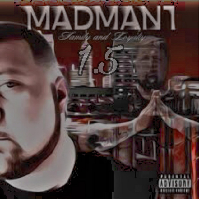 Madman1 Family and Loyalty
